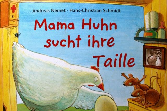 Mama Huhn sucht ihre Taille. Foto: Andrea Litzenburger